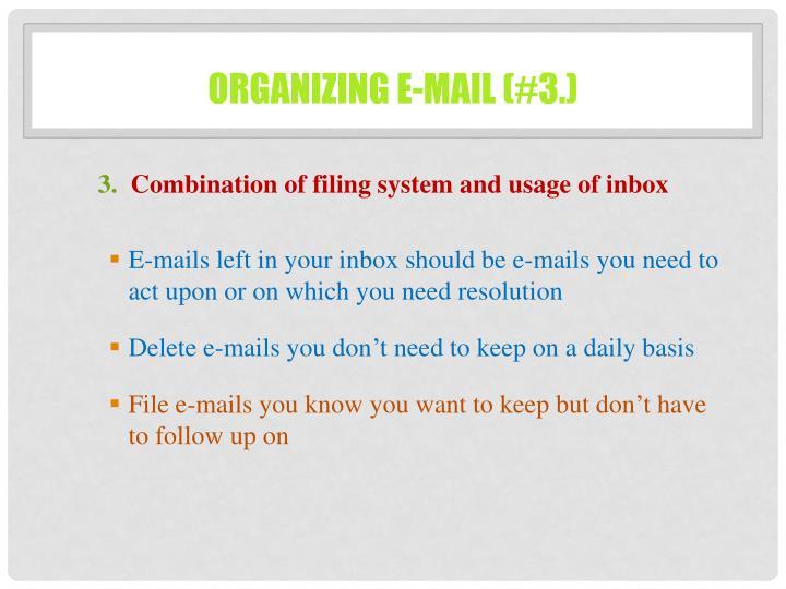 Organizing e-mail (#3.)