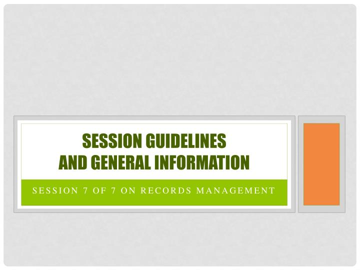 Session Guidelines