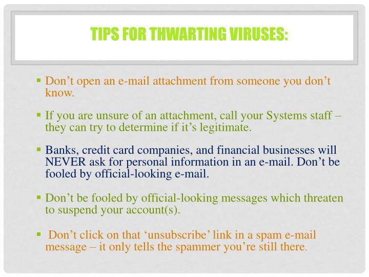 Tips for thwarting viruses: