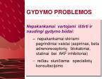 gydymo problemos