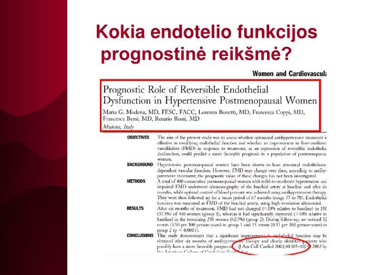 Kokia endotelio funkcijos
