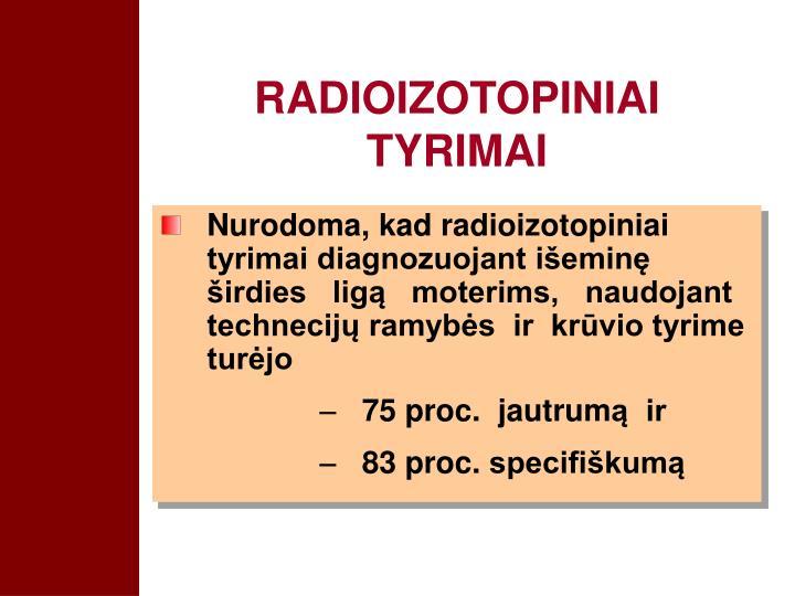 RADIOIZOTOPINIAI TYRIMAI