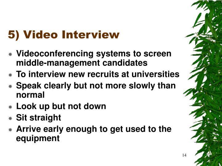 5) Video Interview