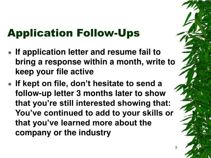 Application Follow-Ups