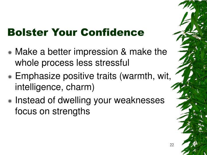 Bolster Your Confidence
