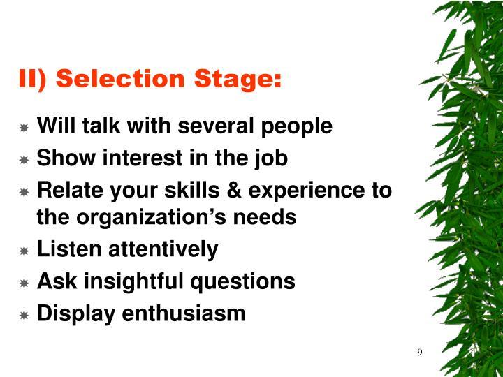 II) Selection Stage: