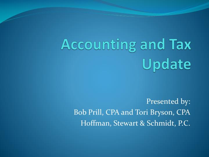 Accounting and Tax Update