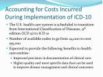 accounting for costs incurred during implementation of icd 10