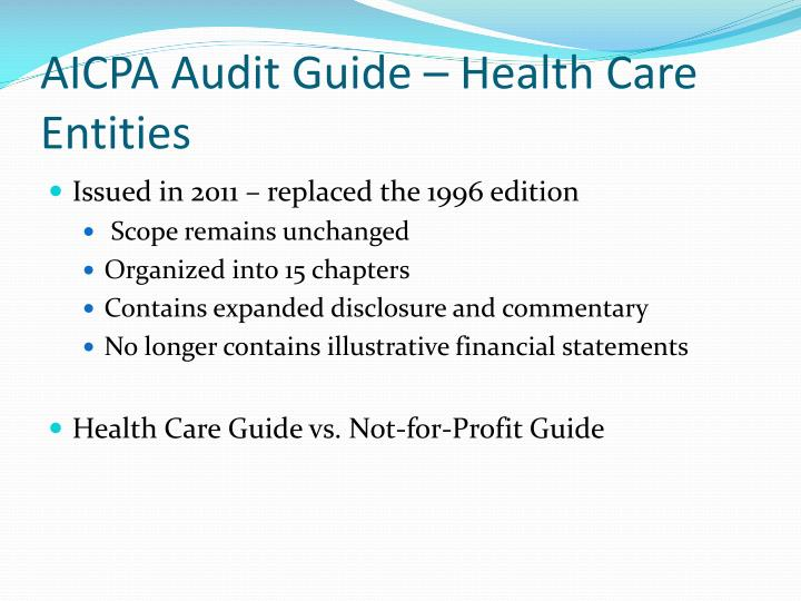 AICPA Audit Guide – Health Care Entities