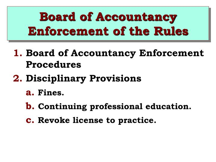 Board of Accountancy Enforcement of the Rules