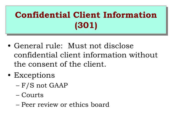 Confidential Client Information (301)
