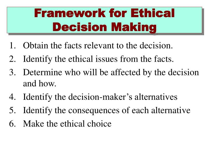 Framework for ethical decision making