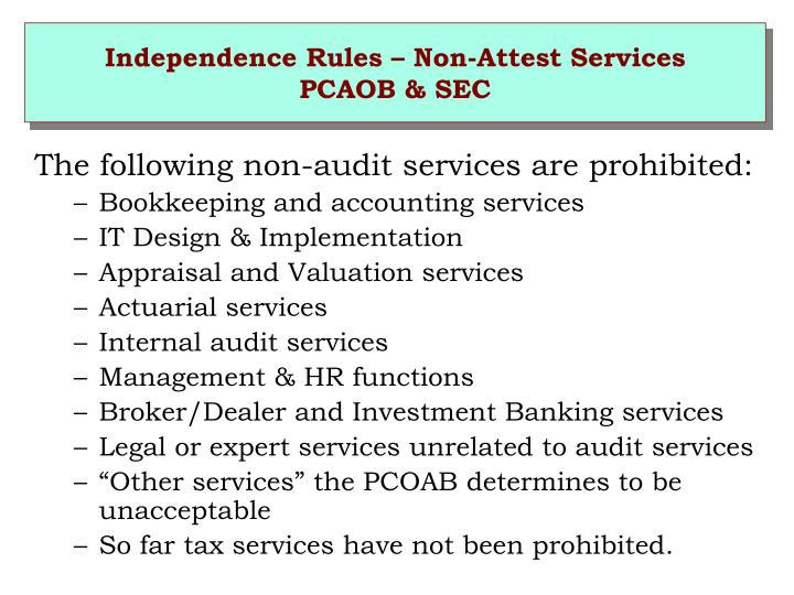 Independence Rules – Non-Attest Services