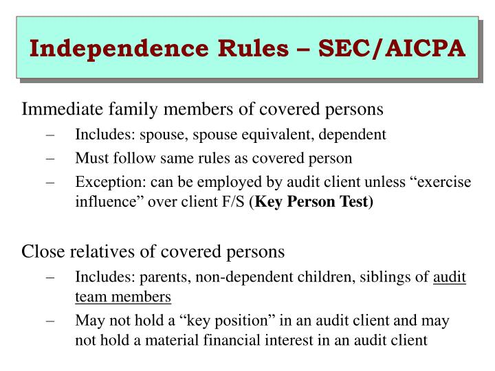 Independence Rules – SEC/AICPA