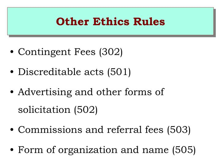 Other Ethics Rules