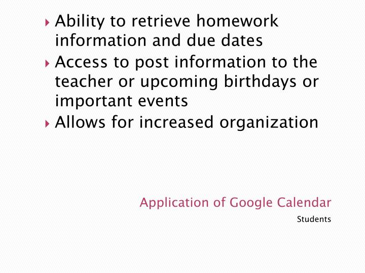 Ability to retrieve homework information and due dates