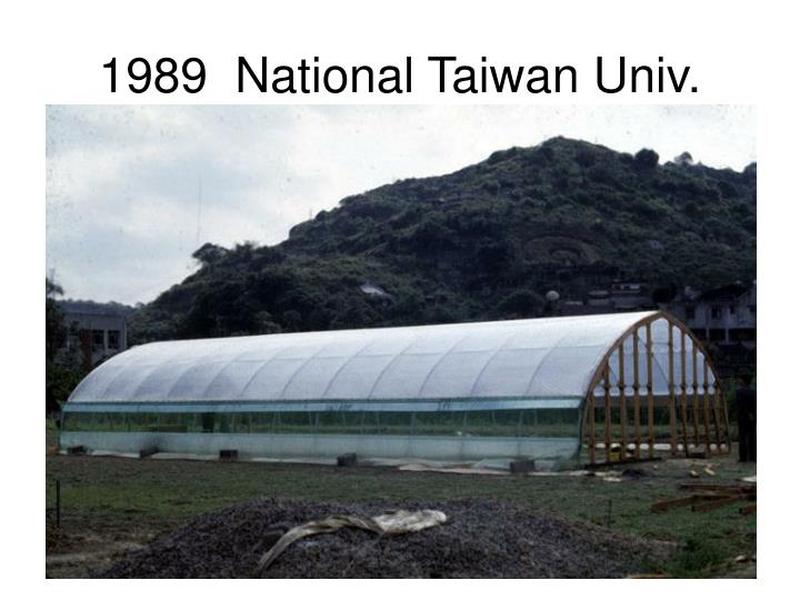 1989  National Taiwan Univ.