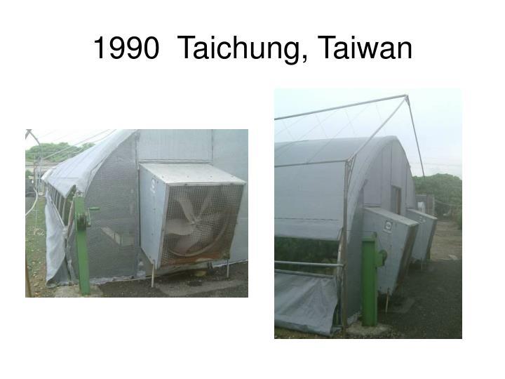 1990  Taichung, Taiwan