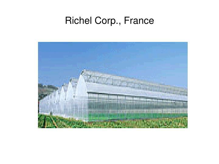 Richel Corp., France