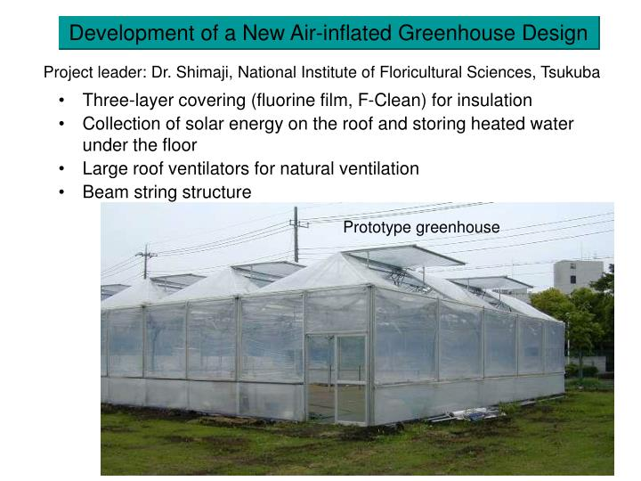 Development of a New Air-inflated Greenhouse Design