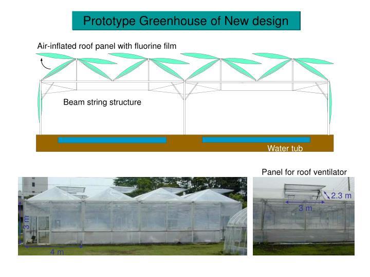 Prototype Greenhouse of New design