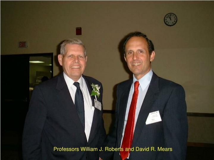 Professors William J. Roberts
