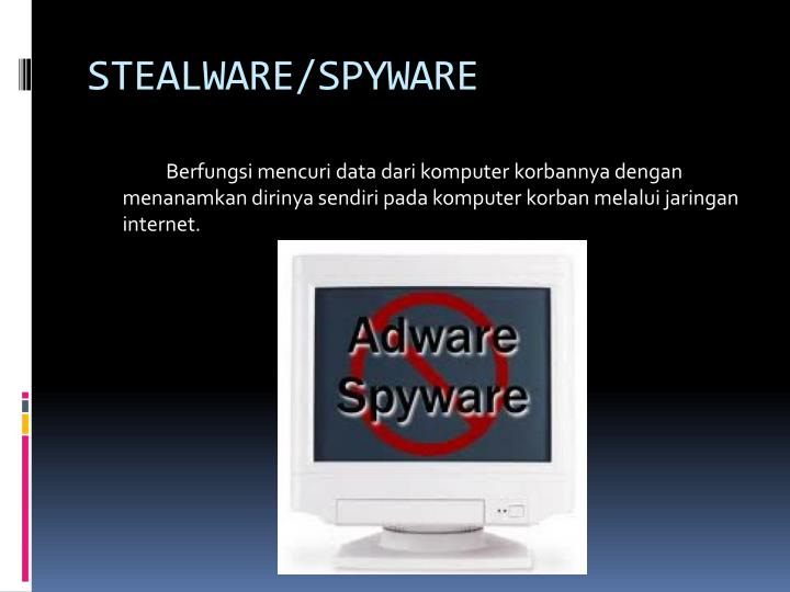 STEALWARE/SPYWARE