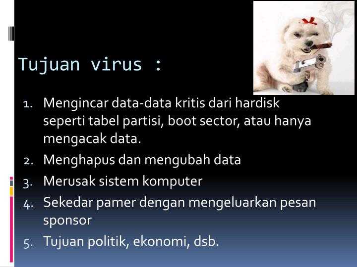 Tujuan virus :