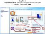 langkah 2 klik blank database tentukan lokasi penyimpanan dan nama database klik tombol create