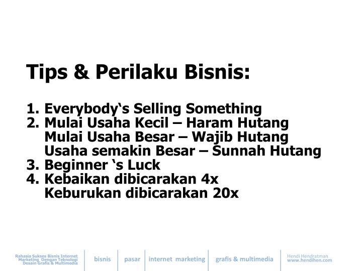 Tips & Perilaku Bisnis: