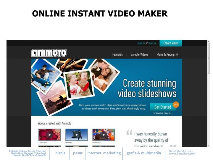 ONLINE INSTANT VIDEO MAKER