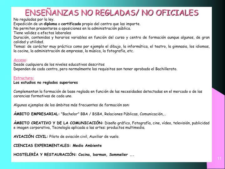 ENSEÑANZAS NO REGLADAS/ NO OFICIALES