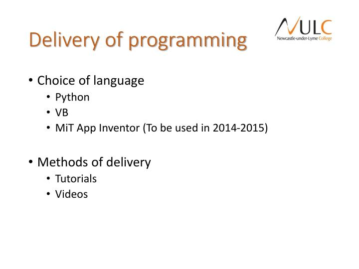 Delivery of programming