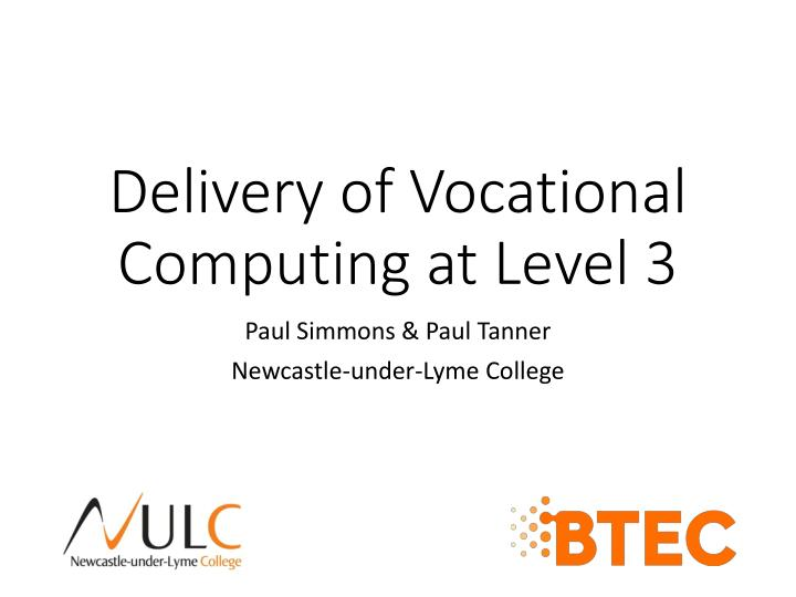 delivery of vocational computing at level 3