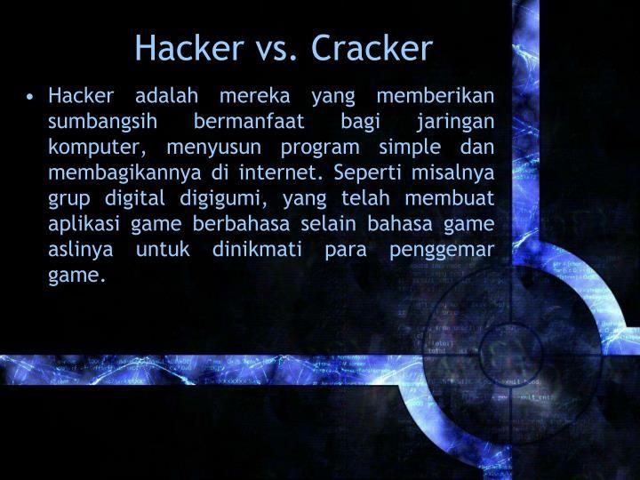 Hackervs. Cracker