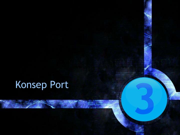 Konsep Port