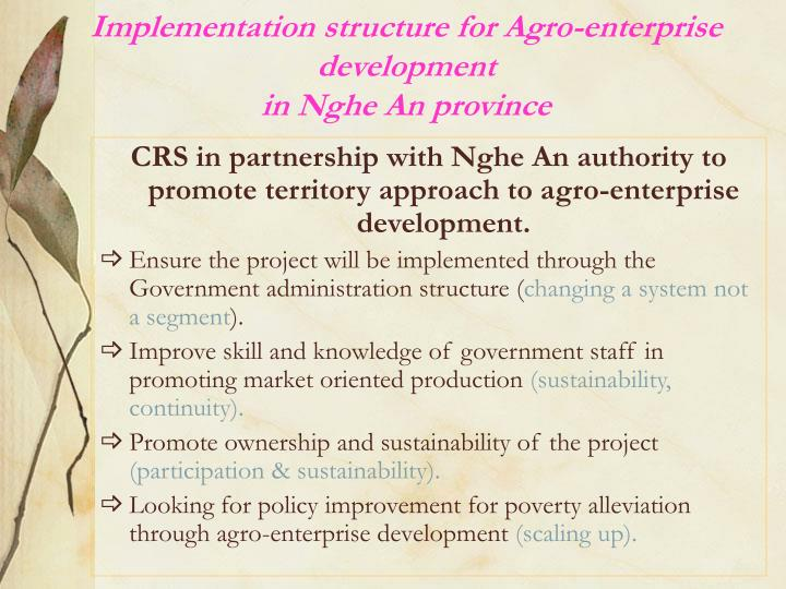 Implementation structure for Agro-enterprise development