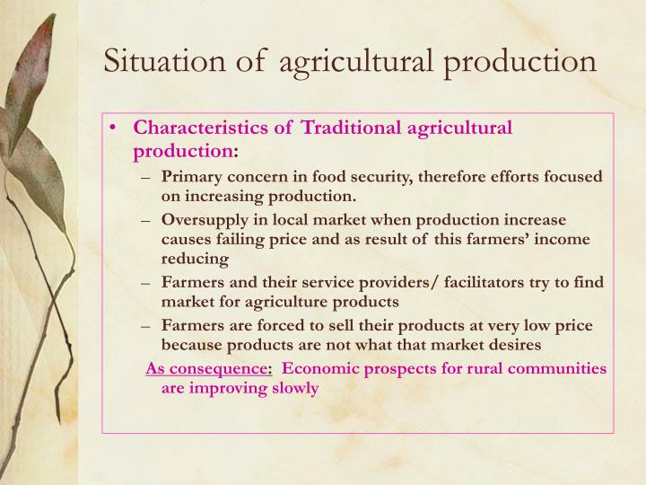 Situation of agricultural production