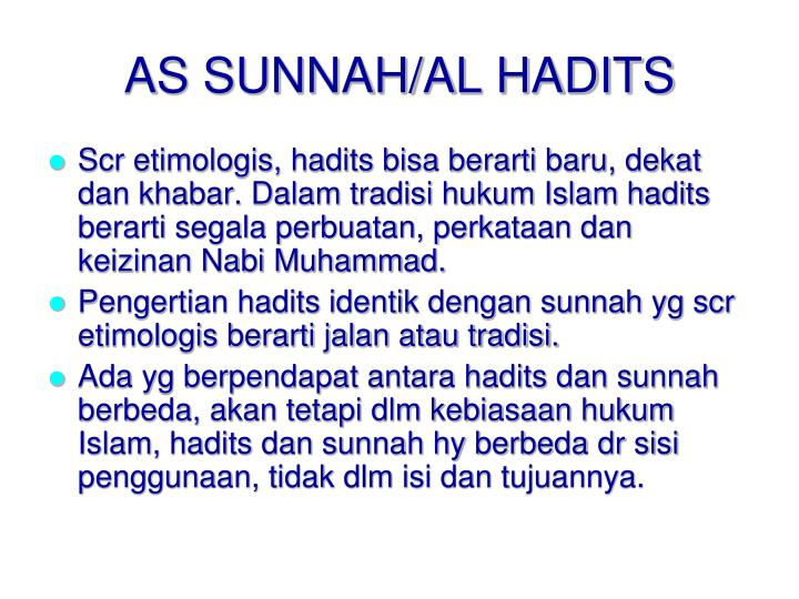 AS SUNNAH/AL HADITS