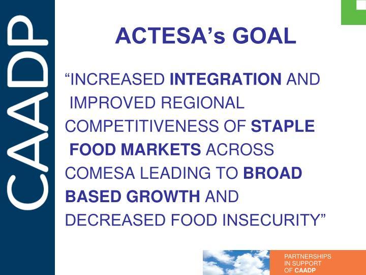 ACTESA's GOAL