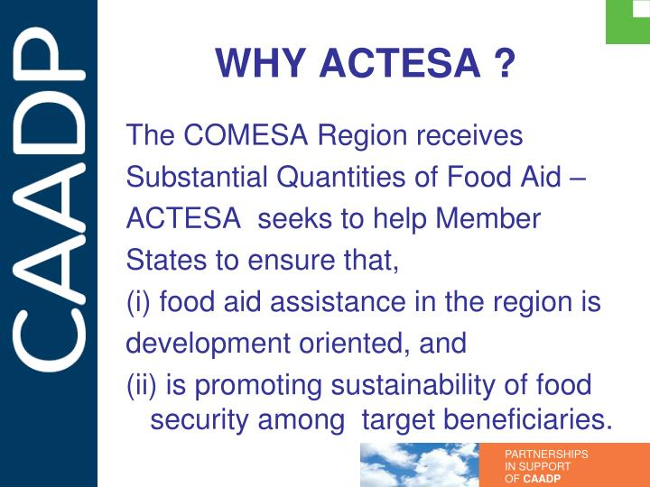 WHY ACTESA ?