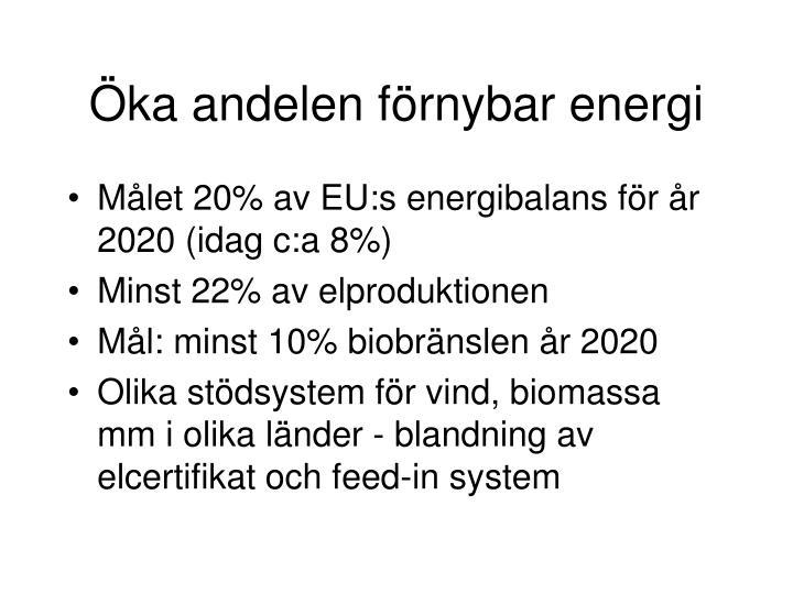 Öka andelen förnybar energi