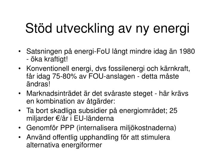 Stöd utveckling av ny energi