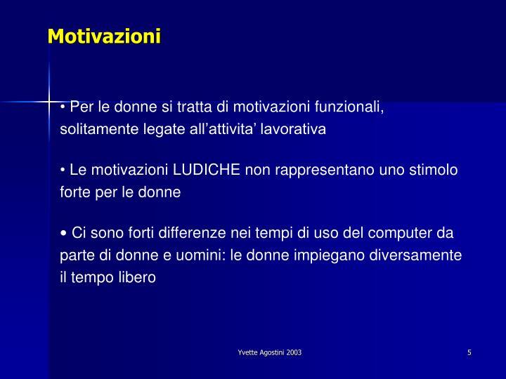 Motivazioni