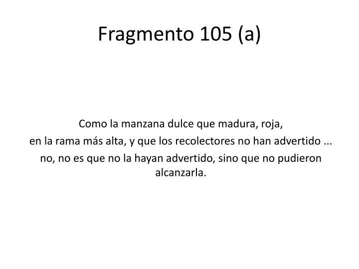 Fragmento 105 (a)