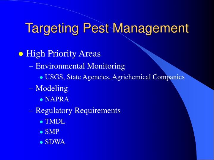 Targeting Pest Management