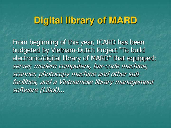 Digital library of MARD