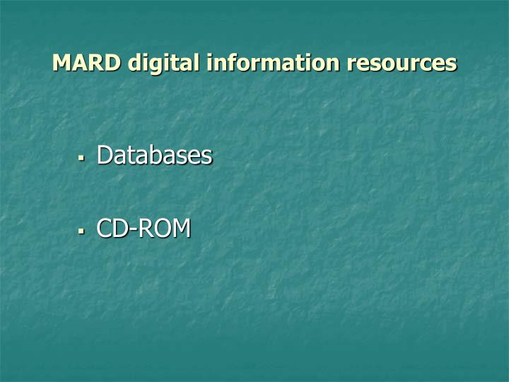 MARD digital information resources