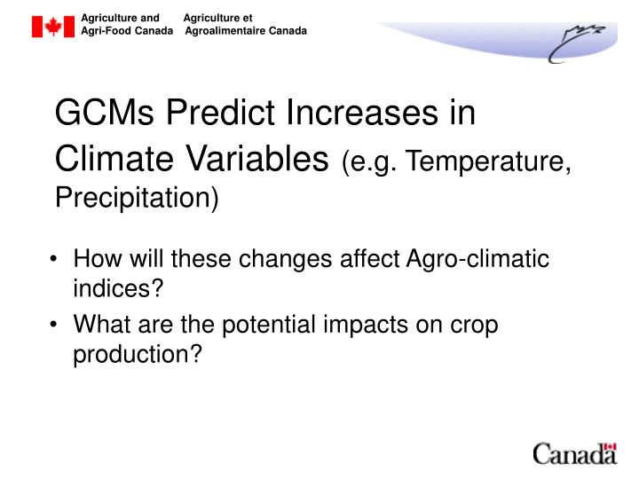 GCMs Predict Increases in Climate Variables