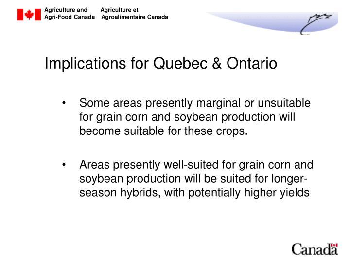 Implications for Quebec & Ontario